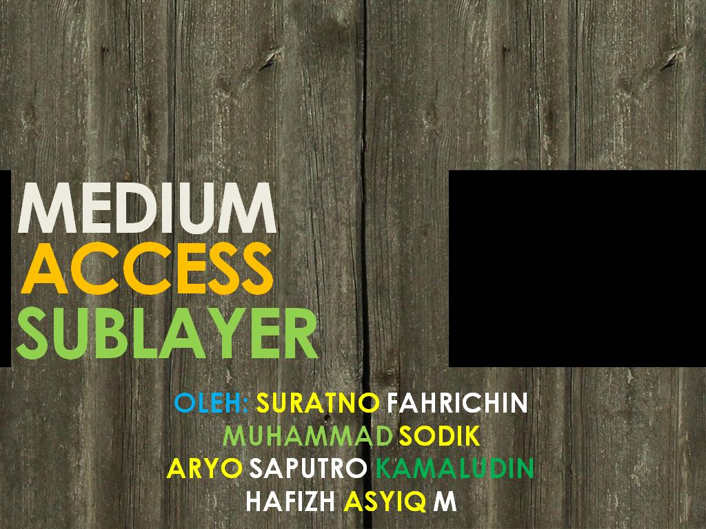 medium access sub layer 2 chapter 4 the medium access layer •41 the channel allocation problem - static and dynamic channel allocation in lans & mans •42 multiple access protocols.